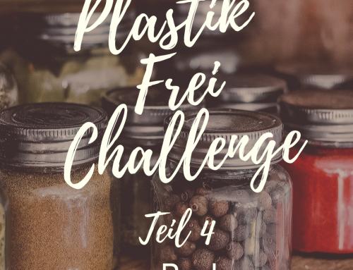 Plastikfrei Challenge Teil 4 – Plastikfrei im Bad